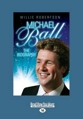 Michaell Ball: The Biography (Paperback)