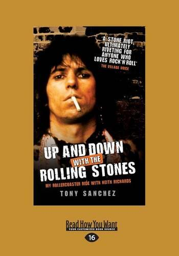 Up and Down with the Rolling Stones: My Rollercoaster Ride with Keith Richards (Paperback)