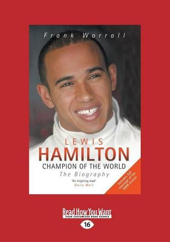 Lewis Hamilton: Champion of the World: The Biography (Paperback)