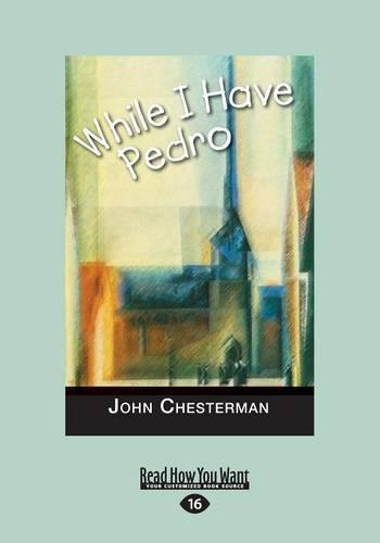 While I Have Pedro (Paperback)