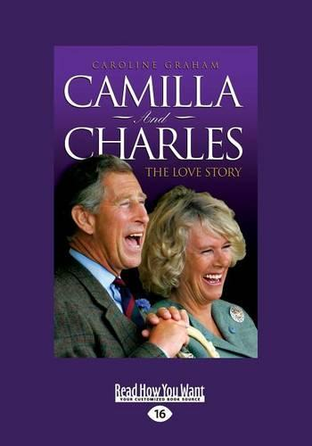 Camilla and Charles - the Love Story (Paperback)