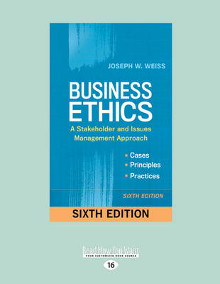 Business Ethics: A Stakeholder and Issues Management Approach (Paperback)