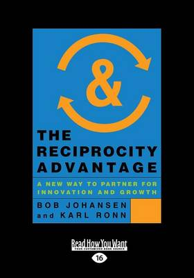 The Reciprocity Advantage: A New Way to Partner for Innovation and Growth (Paperback)