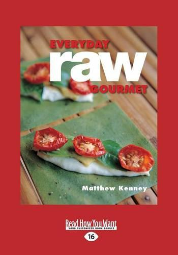 Everyday Raw Gourmet (Paperback)