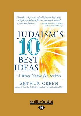 Judaism's Ten Best Ideas: A Brief Guide for Seekers (Paperback)
