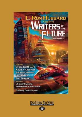 Writers of the Future Volume 31: Volume 31 (Paperback)