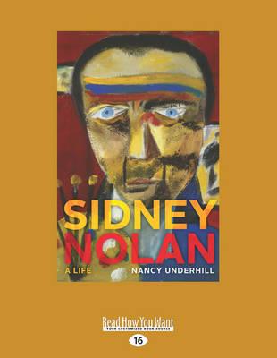 Sidney Nolan: A Life (Paperback)