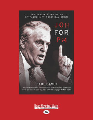 Joh for PM: The Inside Story of an Extraordinary Political Drama (Paperback)