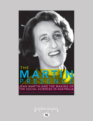 The Martin Presence: Jean Martin and the Making of the Social Sciences in Australia (Paperback)