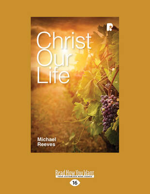 Christ Our Life (Paperback)