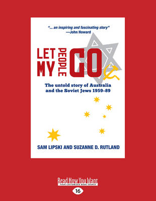 Let My People Go: The Untold story of Australia and the Soviet Jews 1959-89 (Paperback)