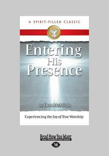 Entering His Presence (Paperback)