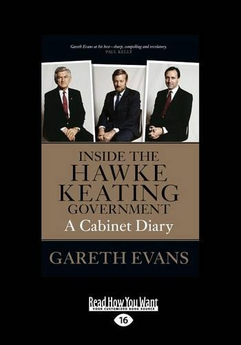 Inside the Hawke-Keating Government: A Cabinet Diary (Paperback)