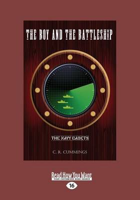 The Boy and the Battleship: The Navy Cadets (Paperback)