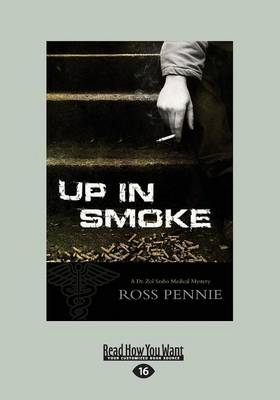 Up in Smoke: A Dr. Zol Szabo Medical Mystery (Paperback)