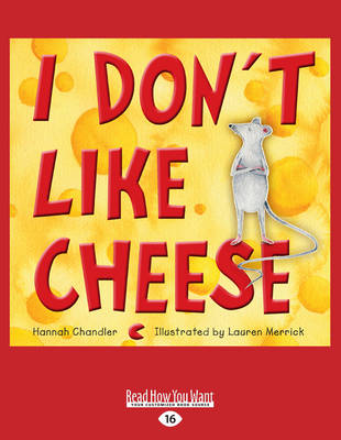 I Don't Like Cheese (Paperback)