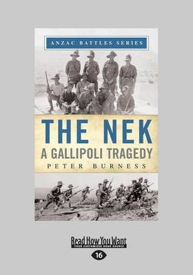 The Nek: A Gallipoli Tragedy (Paperback)