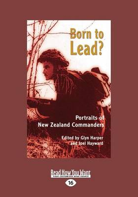 Born to Lead?: Portraits of New Zealand Commanders (Paperback)