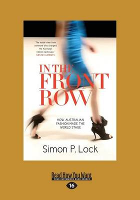 In the Front Row: How Australian Fashion made the World Stage (Paperback)