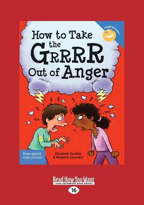 How to Take the Grrrr Out of Anger: Revised   Updated Edition (Paperback)