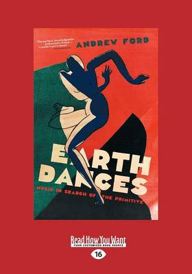 Earth Dances: Music in Search and the Primitive (Paperback)