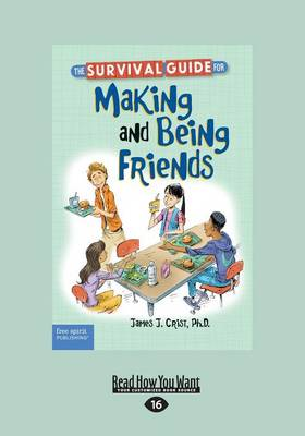 The Survival Guide for Making and Being Friends (Paperback)