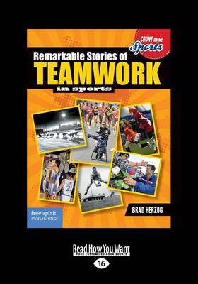 Remarkable Stories of Teamwork in Sports (Paperback)