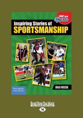 Inspiring Stories of Sportsmanship (Paperback)