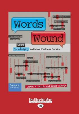 Words Wound: Delete Cyberbullying and Make Kindness Go Viral (Paperback)