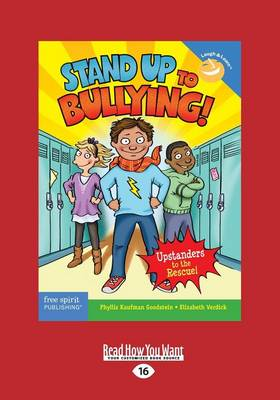 Stand Up to Bullying!: Upstanders to the Rescue! (Paperback)