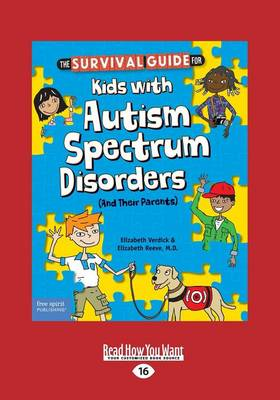 The Survival Guide for Kids with Autism Spectrum Disorders (and Their Parents) (Paperback)