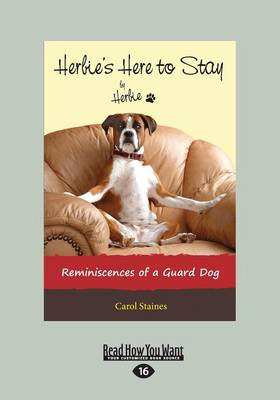 Herbie's Here to Stay: Reminiscences of a Guard Dog (Paperback)