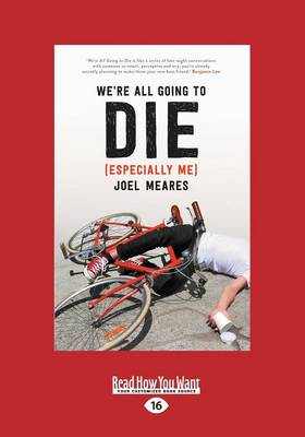 We're All Going to Die (Especially Me) (Paperback)