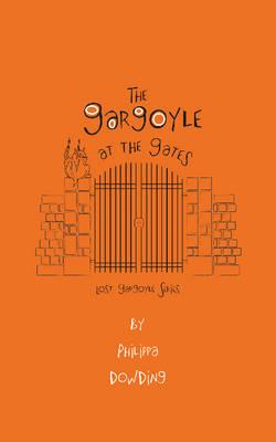 The Gargoyle at the Gates - Lost Gargoyle 3 (Paperback)