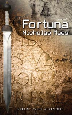 Fortuna: A Felix Taylor Adventure - A Felix Taylor Adventure 2 (Paperback)
