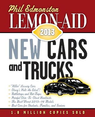 Lemon-Aid New Cars and Trucks 2013 (Paperback)