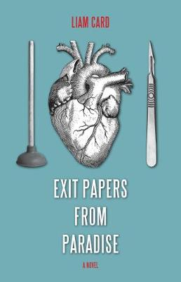 Exit Papers from Paradise (Paperback)