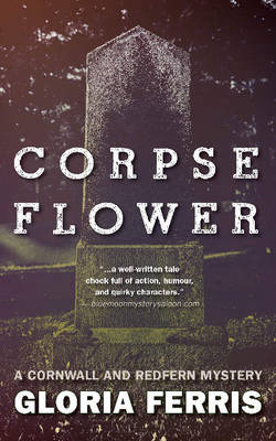 Corpse Flower: A Cornwall and Redfern Mystery (Paperback)