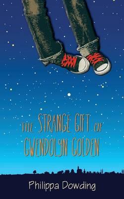 The Strange Gift of Gwendolyn Golden (Paperback)