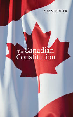 The Canadian Constitution: Calumny, Love & the Secrets of Isaac Jelfs (Paperback)