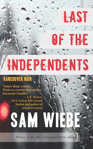 Last of the Independents: Vancouver Noir - Vancouver Noir (Paperback)