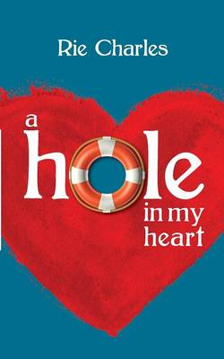 A Hole in My Heart (Paperback)