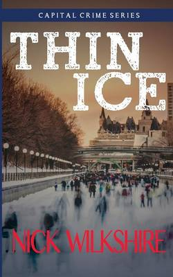 Thin Ice: Capital Crime - Capital Crimes 1 (Paperback)