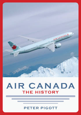 Air Canada: The History (Paperback)