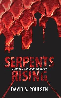 Serpents Rising: A Cullen and Cobb Mystery - A Cullen and Cobb Mystery 1 (Paperback)