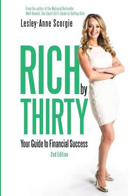 Rich by Thirty: Your Guide to Financial Success (Paperback)