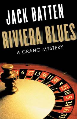 Riviera Blues: A Crang Mystery - A Crang Mystery 3 (Paperback)