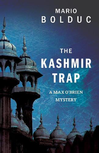 The Kashmir Trap: A Max O'Brien Mystery - A Max O'Brien Mystery 1 (Paperback)
