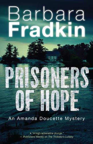 Prisoners of Hope: An Amanda Doucette Mystery - An Amanda Doucette Mystery 3 (Paperback)