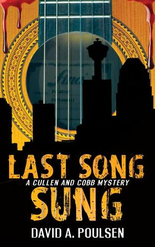 Last Song Sung: A Cullen and Cobb Mystery - A Cullen and Cobb Mystery 3 (Paperback)